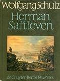 Herman Saftleven, 1609-1685: Leben und Werke : mit einem kritischen Katalog der Gemalde und Zeichnungen (Beitrage zur Kunstgeschichte) (German Edition) (3110086174) by Schulz, Wolfgang