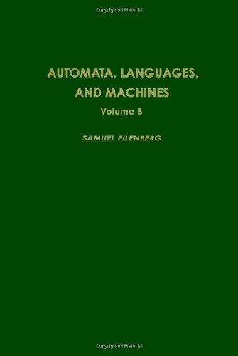 Automata, Languages and Machines. Volume B.