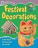 Festival Decorations (World of Design)