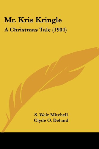 Mr. Kris Kringle: A Christmas Tale (1904)