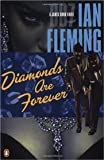 img - for Diamonds Are Forever (James Bond Novels) Publisher: Penguin (Non-Classics) book / textbook / text book