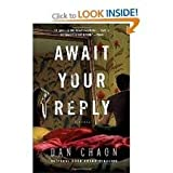 Await Your Reply(Random House Readers Circle) Publisher: Ballantine Books; Reprint edition