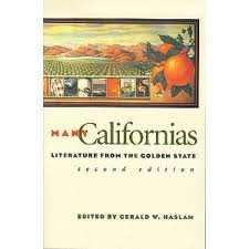 Many Californias: Literature from the Golden State (Western Literature Series)