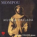 Mompou;Musica Callada