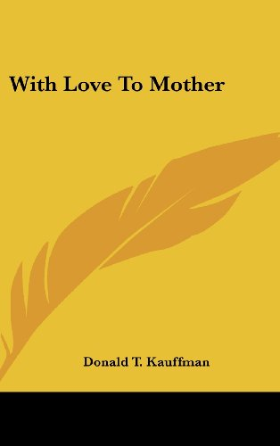 With Love to Mother