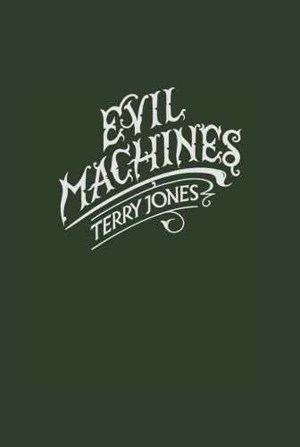 Evil Machines. by Terry Jones