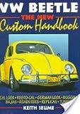 VW Beetle: Custom Handbook