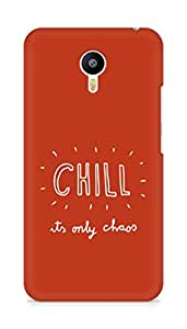 AMEZ chill its only chaos Back Cover For Meizum 2 Note