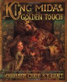 img - for King Midas & the Golden Touch by Craft, Charlotte [Hardcover] book / textbook / text book