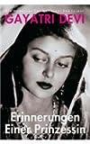 Erinnerungen Einer Prinzessin (8172341393) by Gayatri Devi