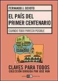 img - for El pais del primer centenario / The country's first centennial (Spanish Edition) book / textbook / text book