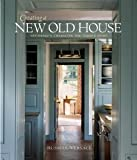 img - for Creating a New Old House (American Institute Architects) by Versaci, Russell (2003) book / textbook / text book