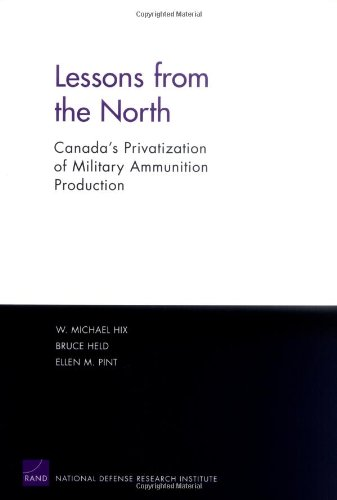 Lessons from the North: Canada's Privatization of Military Ammunition Production