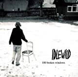 Idlewild 100 Broken Windows [VINYL]