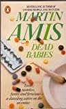 Dead Babies (0517568667) by Amis, Martin
