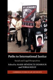 Paths to International Justice: Social and Legal Perspectives (Cambridge Studies in Law and Society)