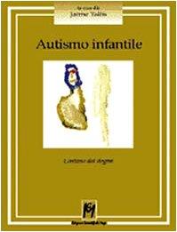 Autismo-infantile-Lontano-dai-dogmi
