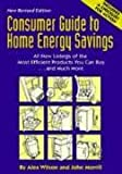 Consumer Guide to Home Energy Savings (5th ed) (0918249244) by Wilson, Alex