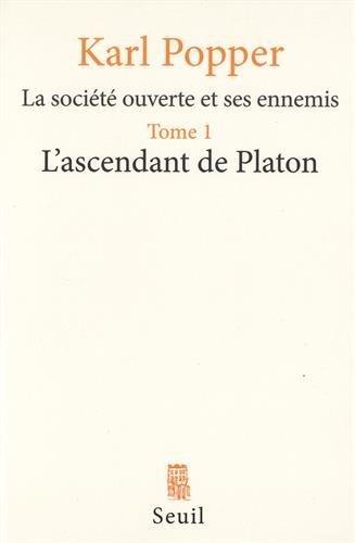 la-societe-ouverte-et-ses-ennemis-tome-1-lascendant-de-platon-philosophie-generale