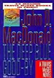The Deep Blue Good-By (0449223833) by John D. MacDonald Carl Hiaasen