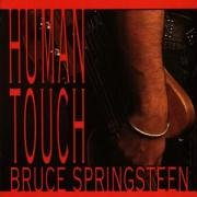 Bruce Springsteen - Human Touch - Zortam Music