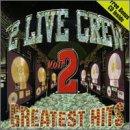 2 Live Crew Greatest Hits 2 [VINYL]