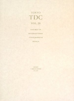 TOKYO TDC〈Vol.20〉The Best in International TypographyDesign