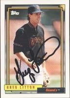 Greg Litton San Francisco Giants 1992 Topps Autographed Hand Signed Trading Card. by Hall of Fame Memorabilia