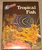 Tropical Fish (Guidelines S) (0356060276) by BRIAN WARD