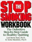 img - for The Stop Smoking Workbook by Stevic-Rust, Lori, Maximin, Anita (1997) Hardcover book / textbook / text book