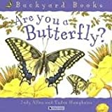 Are You a Butterfly? (Backyard Books) (0753456087) by Allen, Judy