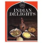 Indian Delights: A Book on Indian Coo...