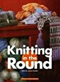 img - for Knitting in the Round book / textbook / text book