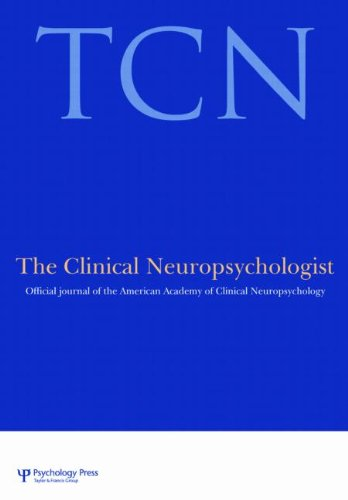 Advocacy In Neuropsychology: A Special Issue Of The Clinical Neuropsychologist, Volume 24 (Special Issues Of The Clinical Neuropsychologist)