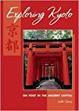img - for Exploring Kyoto 2nd (second) edition Text Only book / textbook / text book