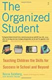 img - for The Organized Student Publisher: Fireside; Original edition book / textbook / text book