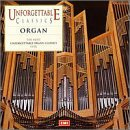 The Most Unforgettable Organ Classics Ever