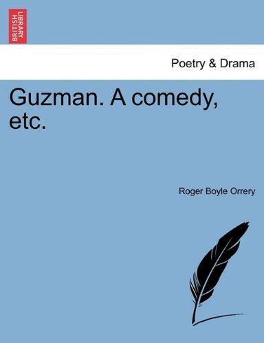 Guzman. A comedy, etc.