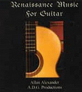 Renaissance Music for Guitar