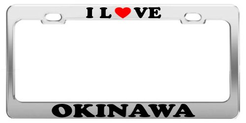 I Love OKINAWA License Plate Frame Car Truck