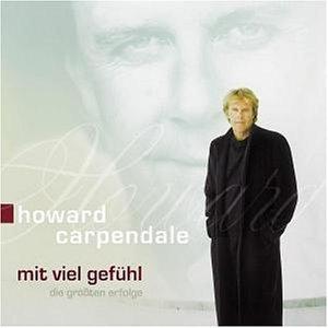 Howard Carpendale - Mit Viel Gefühl Die Grössten Erfolge - Zortam Music