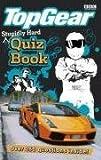 Stupidly Hard Quiz Book (Top Gear)