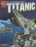 img - for El hundimiento del Titanic (Historia Gr ficas) (Spanish Edition) book / textbook / text book