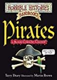 Terry Deary Pirates (Horrible Histories Handbooks)