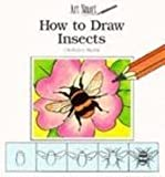 How to Draw Insects (Art Smart , Set 2)