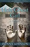Holy Ghost Girl (Center Point Platinum Nonfiction)