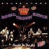 echange, troc Royal Crown Revue - Caught in the Act