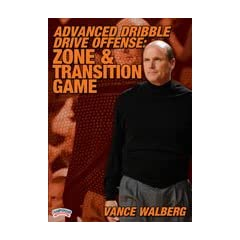 Vance Walberg: Advanced Dribble-Drive Offense: Zone & Transition Game (DVD) by Championship Productions