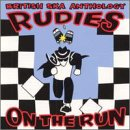 British Ska Anthology: Rudies on the Run