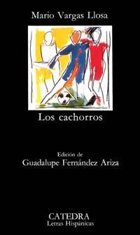 Los cachorros (Letras Hispanica, 169) (Spanish Edition)
